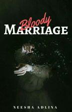 Bloody Marriage by neeshaadlina_