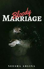 Bloody Marriage by neeshaadlina_