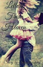 Letters From Heaven by legendaryishika