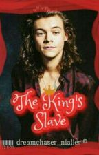 The King's Slave by dreamchaser_nialler