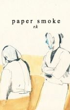 paper smoke by steroes