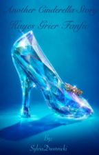 Another Cinderella Story (Hayes Grier FanFic)  by Sylvia_Dolan16