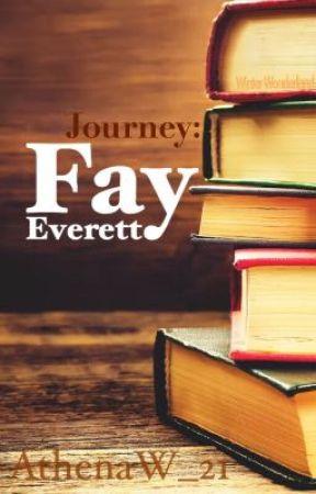 Journey: Fay Everett by AthenaW_21