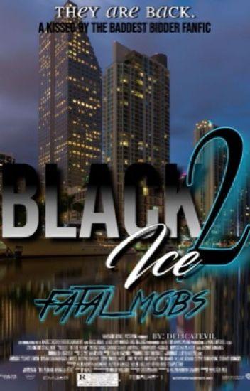 Black Ice 2: Fatal Mobs (KBTBB)