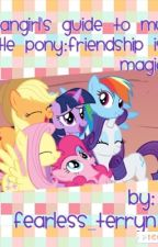 A Fangirl's Guide to MLP by blue_berry_tea