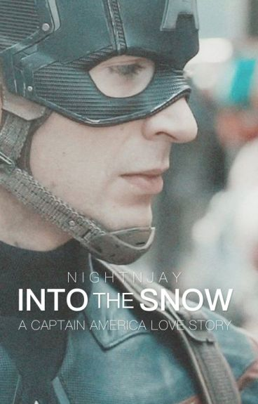 Into the Snow || A Captain America Love Story