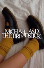 Michael and the breadstick || M U K E by cxstaway