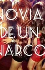 █Novia De Un Narco█ by MariaLM7