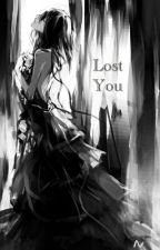 Lost You (AOT) by MotherOfAllDragons