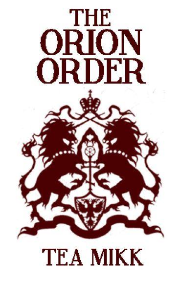 The Orion Order by tea_mikk