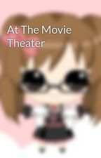At The Movie Theater by hidansbabe530