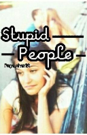 Stupid People by puga_chan19