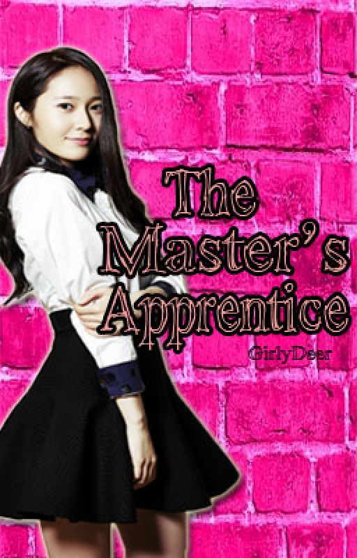 The Master's Apprentice (HIATUS) by didowers_me
