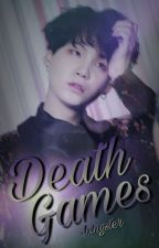 Death Games | Min Yoongi by -btsweet