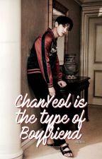 ChanYeol is the type of Boyfriend by yulihee