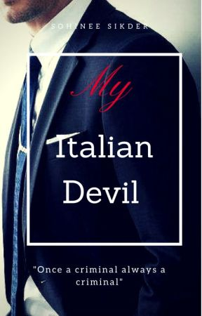 Pearce Hudson: #1 My Italian Devil by sohinees1