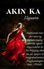 Akin Ka by eliyuuna