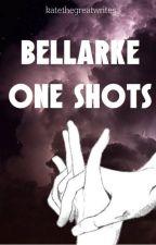 Bellarke One Shots by katethegreatwrites