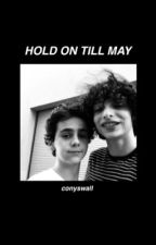 HOLD ON TILL MAY :: JALEX by drafoy
