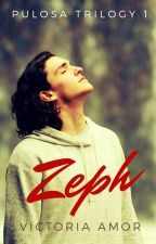 Pulosa Trilogy 1: Zeph (Published) by Victoria_Amor