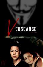 Vengeance (ViceRylle story) by vicerylleland