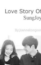 LOVE STORY OF SUNGJOY by joannekongooo