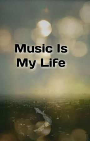 Music Is My Life by Lonely_Bitches