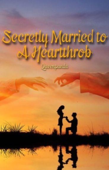 Secretly Married to A Heartthrob