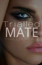 Trialled Mate (Luna's Pledge) //Completed by halijahfan