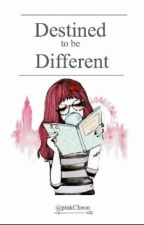 Destined to be Different by pinkCheon
