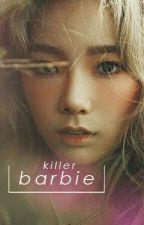 barbie killer // camren !killer!camz by slownith