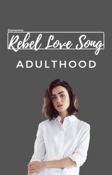 Rebel Love Song II. h.s. (CZ!!!)