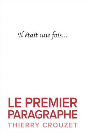 Le premier paragraphe by ThierryCrouzet