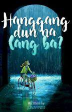 Hanggang Dun Na Lang Ba by Red_Introvert