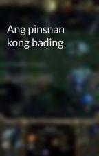 Ang pinsnan kong bading by AaronColle