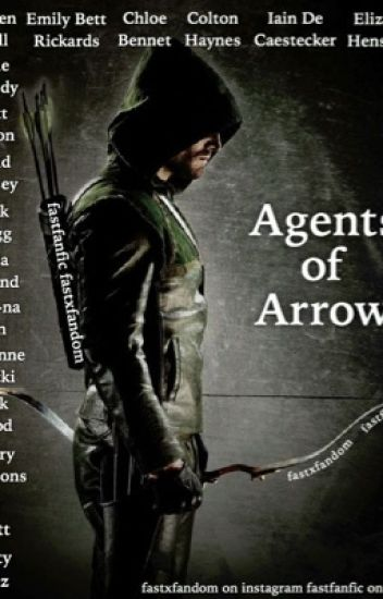 Agents of Arrow - Missy - Wattpad