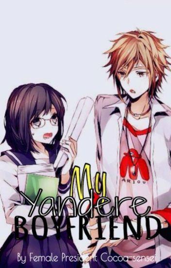 My Yandere Boyfriend