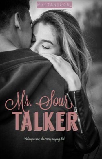 Mr. Sour Talker
