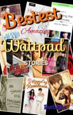BESTest AMAZING Wattpad STORIES by EurLight