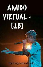 Amigo Virtual - [J.B] by magconfudendo