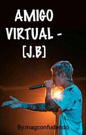 Amigo Virtual - [J.B]