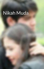 Nikah Muda by Raisasalsabilla