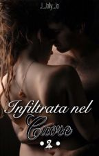 Infiltrata nel cuore. (Inm2) by J_jolly_jo