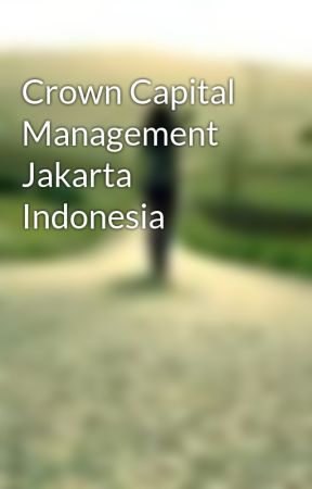 Crown Capital Management Jakarta Indonesia by adelainenobel