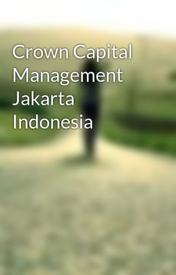 Crown Capital Management Jakarta Indonesia