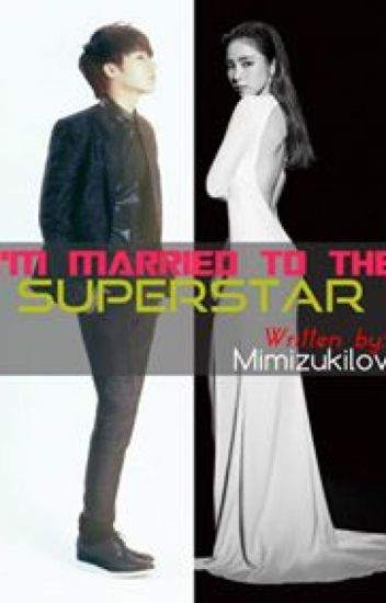 I'M MARRIED TO THE SUPERSTAR