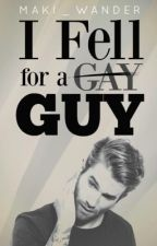 I Fell For A Gay Guy (Story of A Girl Who Loved A 'Gay') by makiwander