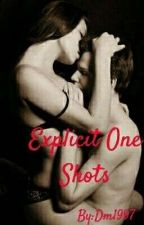 Explicit One Shots by Dm1997