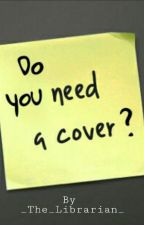 Coverbook [OPEN] by _The_Guardian_