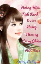 [XK] Hoàng Hậu Tinh Ranh Được Hoàng Thượng Cưng Chiều Hết Mực - 2015 (Full) by TuongCaCay